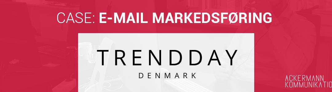 Sådan gav vi Trendday.dk en ROI på 700 % med automatiske nyhedsbreve